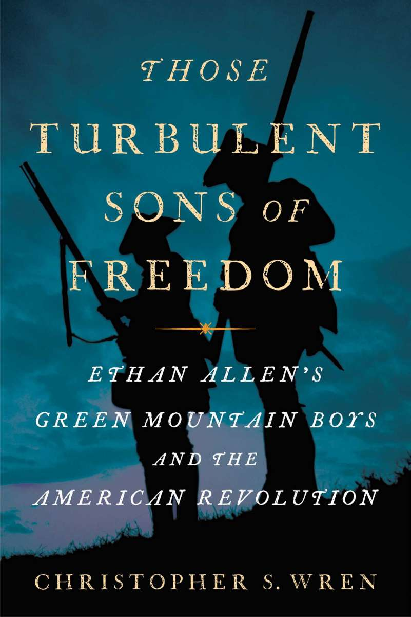 Those Turbulent Sons of Freedom